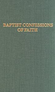 Baptist Confessions of Faith book by William Lumpkin