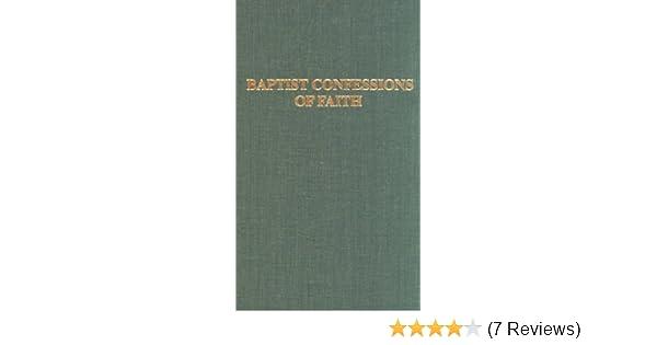 Amazon Baptist Confessions Of Faith 9780817000165 William