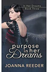 Purpose In Her Dreams (Volume 3) Paperback
