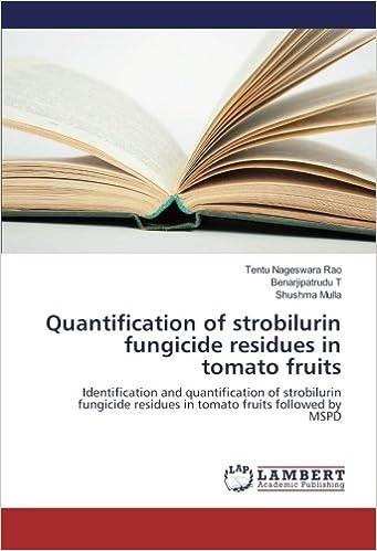 Quantification of strobilurin fungicide residues in tomato