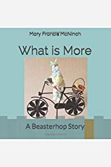 What is More: A Beasterhop Story Paperback