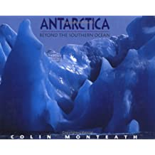 Antarctica: Beyond The Southern Ocean