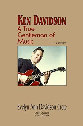 Ken Davidson A True Gentleman of Music ()