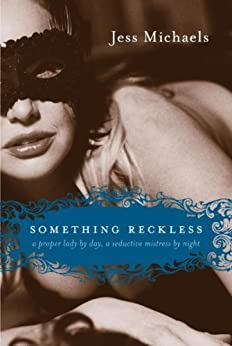 Something Reckless (Albright Sisters Book 2) by [Michaels, Jess]