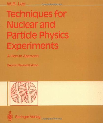 Techniques for Nuclear and Particle Physics Experiments:...