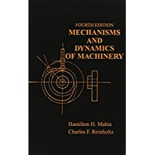 Mechanisms and Dynamics of Machinery