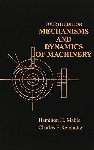 mechanisms and dynamics of machinery hamilton h mabie charles f rh amazon com