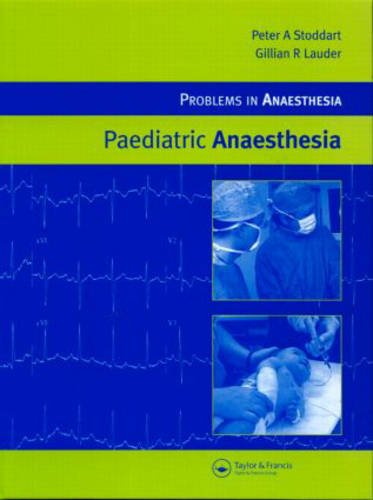 - Paediatric Anaesthesia (Problems in Anaesthesia)