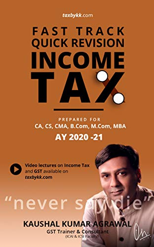 Fast Track Quick Revision Income Tax for AY 2020-21