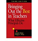 img - for Bringing Out the Best in Teachers - What Effective Principals Do (3rd, 08) by Blase, Joseph - Kirby, Peggy C [Paperback (2008)] book / textbook / text book
