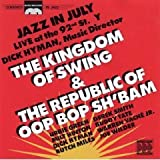 The Kingdom of Swing & The Republic of Oop Bop Sh'bam (Live)