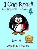 SIGHT WORDS: I Can Read 4 (100 Flash Cards) (DOLCH SIGHT WORDS SERIES, Part 4)