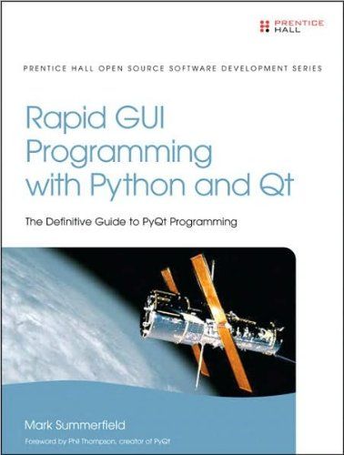 M.Summerfield'sRapid GUI Programming with Python and Qt (Prentice Hall Open Source Software Development) [Hardcover]2007) by Prentice Hall