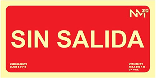 Cartel PVC Sin Salida 300x150 clase B homologado UNE 23035/4 ...