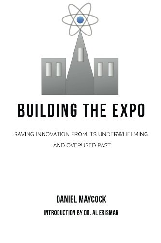 Building The Expo: Saving Innovation from It