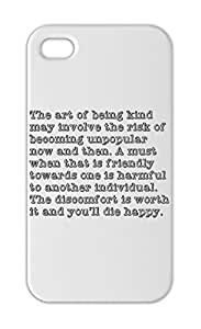 The art of being kind may involve the risk of becoming Iphone 5-5s plastic case