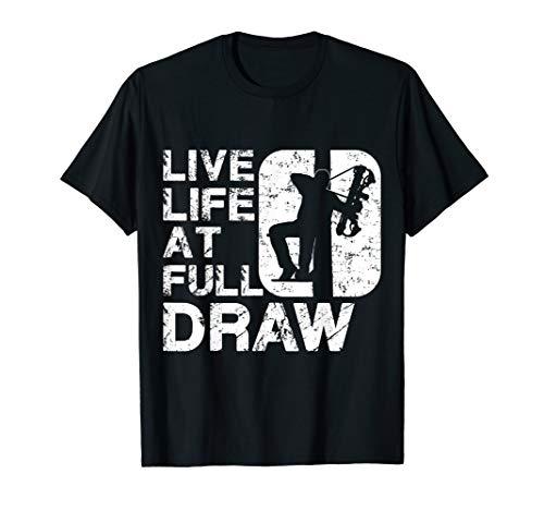 - Live Life at Full Draw Bowhunting T-Shirt