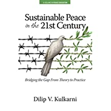 Sustainable Peace in the Twenty?First Century (Peace Education)