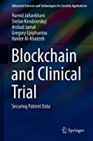 Blockchain and Clinical Trial: Securing Patient Data Front Cover