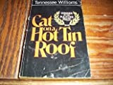 Cat on a Hot Tin Roof, Tennessee Williams, 0451137922