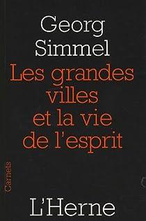 Les grandes villes et la vie de l'esprit par Simmel