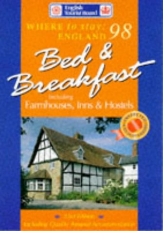 Where to Stay England 98:  Bed and Breakfasts...