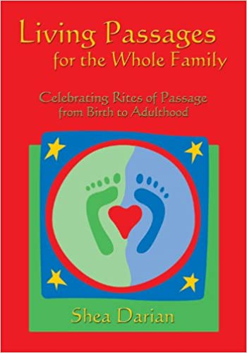 Book Living Passages for the Whole Family: Celebrating Rites of Passage from Birth to Adulthood