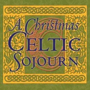 a christmas celtic sojourn - Celtic Christmas