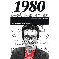 50 Jahre Popmusik - 1980. Buch und CD. Ein Jahr und seine 20 besten Songs