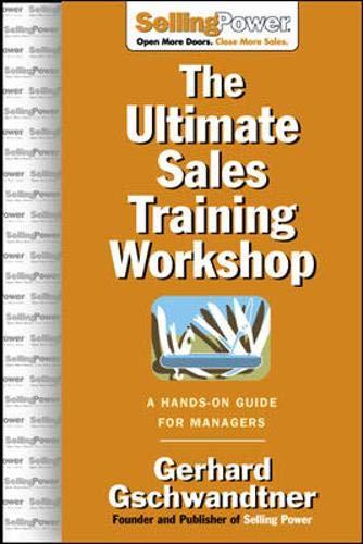 - The Ultimate Sales Training Workshop: A Hands-On Guide for Managers (SellingPower Library)