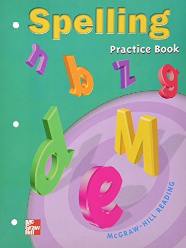 Mcgraw - Hill Reading 6: Spelling Practice Book