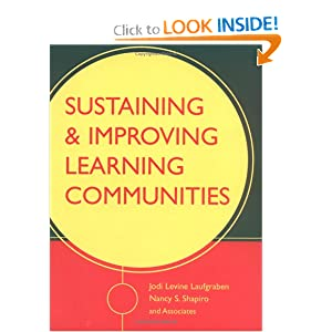 Sustaining and Improving Learning Communities Jodi Levine Laufgraben and Nancy S. Shapiro
