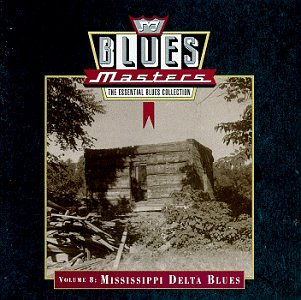 Blues Masters Vol. 8: Mississippi Delta Blues by BEST