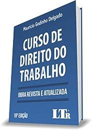 Curso De Direito Do Trabalho - Obra Revista E Atualizada 19ª Edição