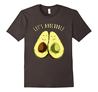 Let's Avocuddle Shirt, Funny Avocado Clean Eating Paleo Gift