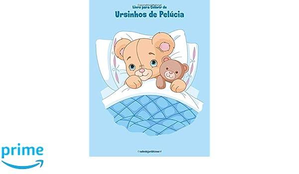 Livro Para Colorir De Ursinhos De Pelucia Portuguese Edition