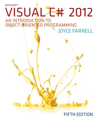 Microsoft Visual C# 2012: An Introduction to Object-Oriented Programming Pdf
