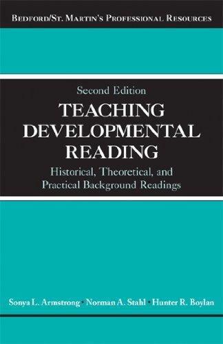 Teaching Developmental Reading: Historical, Theoretical, and Practical Background - Developmental Reading