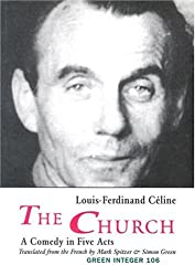 The Church: A Comedy in Five Acts (Green Integer)