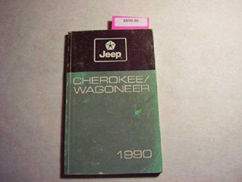 1990 Jeep Cherokee, Wagoneer Owners Manual