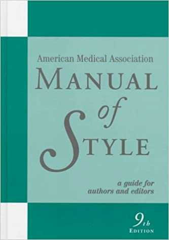 Book Manual of Style: Official Style Manual of the American Medical Association (American Medical Association Manual of Style)