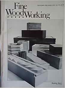 Fine Woodworking November/December 1983 Making Boxes Bandsaw Dovetails ...