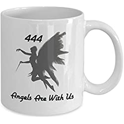 444 Angels Are With Us Coffee Mug-Faith Believe in Angels-Guardian Angel Protection Numbers