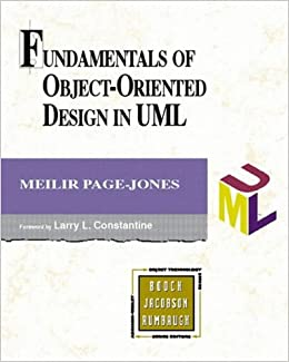 Fundamentals of Object-oriented Design in UML (Object Technology Series)