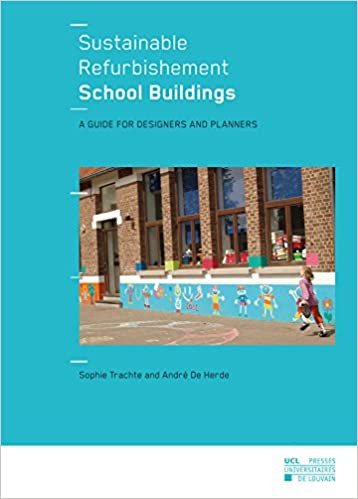 Lire un Sustainable Refurbishement School Buildings: A guide for designers and planners pdf ebook