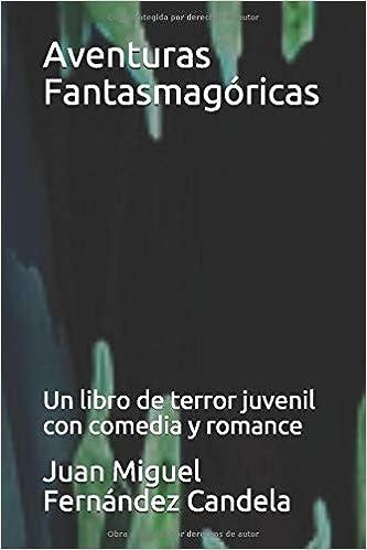 Amazon.com: Aventuras Fantasmagóricas: Un libro de terror ...