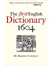 Cawdrey, R: First English Dictionary 1604: Robert Cawdrey's a Table Alphabeticall