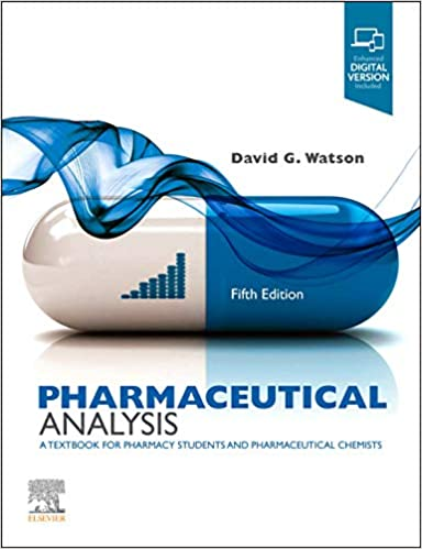 Pharmaceutical Analysis E-Book: A Textbook for Pharmacy Students and Pharmaceutical Chemists, 5th Edition