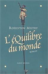 Equilibre Du Monde (L') (Romans, Nouvelles, Recits (Domaine Etranger)) (French Edition)