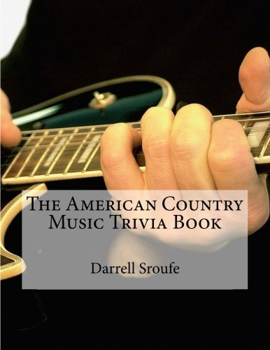 The American Country Music Trivia Book